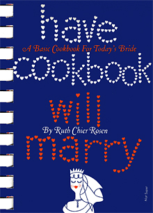 Have Cookbook, Will Marry