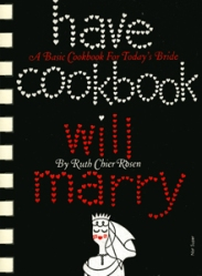 Have Cookbook Will Marry