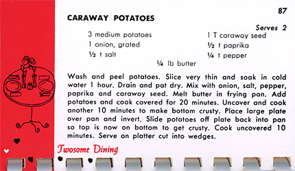 Caraway Potatoes shared Recipe from Have Cookbook Will Marry