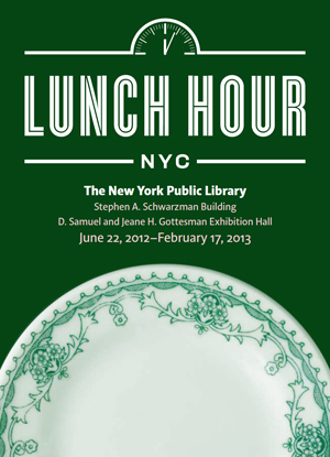 Lunch Hour NYC by the New York Public Library